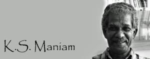 K.S. Maniam