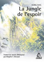 Keris Mas - La jungle de l'espoir