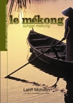 Latiff Mohidin - Le Mékong