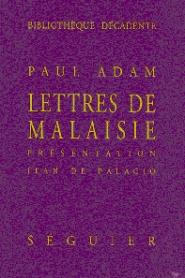 Adam - Lettres de Malaisie
