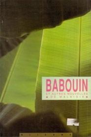 Babouin et autres nouvelles