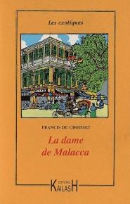 De Croisset - La Dame de Malacca