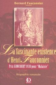 Fauconnier - Fascinante existence d'Henri Fauconnier