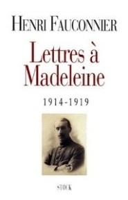 Fauconnier - Lettres à Madeleine
