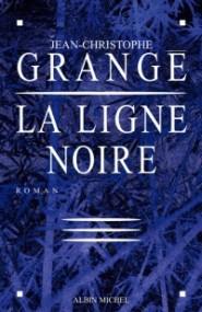 Grangé - La ligne noire