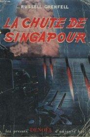 Grenfell - La Chute de Singapour