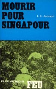 Jackson - Mourir pour Singapour