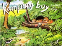 Kampung Boy - Yesterday and Today