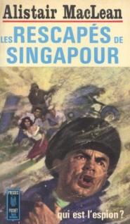 MacLean - Les rescapés de Singapour