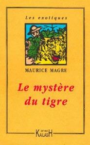 Magre - Le mystère du tigre
