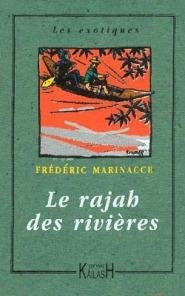 Marinacce - Le rajah des rivières