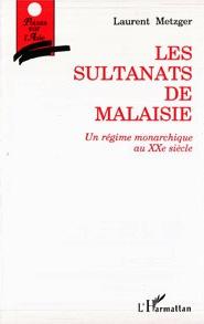 Metzger - Les sultanats de Malaisie