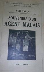 Nalla - Souvenirs d'un agent malais