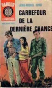 Sorel - Carrefour de la dernière chance