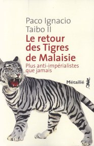 Taibo II - Le retour des Tigres de Malaisie
