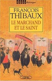 Thibaux - Le marchand et le saint