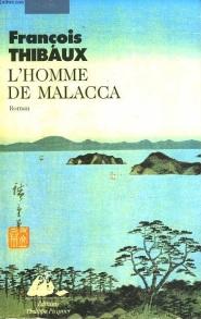 Thibaux - L'homme de Malacca