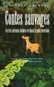 Voisset - Contes Sauvages