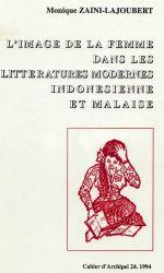 Zaini-Lajoubert - L'image de la femme dans les littératures modernes indonésienne et malaise