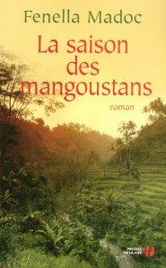Madoc - La saison des mangoustans