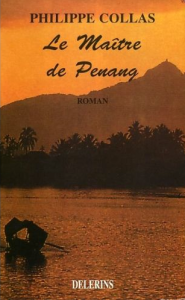 Collas - Le Maître de Penang