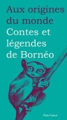Tardivel-Villard - Contes et légendes de Bornéo