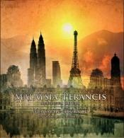Malaisie-France - Un voyage en nous-mêmes