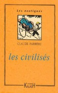 Claude Farrère - Les Civilisés