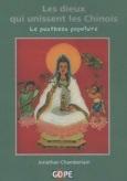 Jonathan Chamberlain - Les dieux qui unissent les Chinois