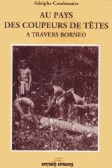 Combanaire - Au pays des coupeurs de têtes
