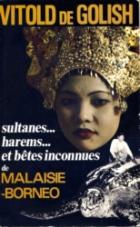 Golish - Sultanes, Harems et Bêtes Inconnues