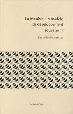 Lafaye de Micheaux - La Malaise, un modèle de développement souverain