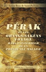 Saint-Pol Lias - Pérak et les Orang-Sakèys