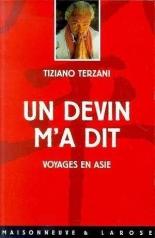 Terzani - Un devin m'a dit