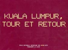 Collectif - Kuala Lumpur, tour et retour