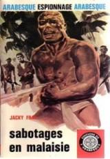 Fray - Sabotages en Malaisie