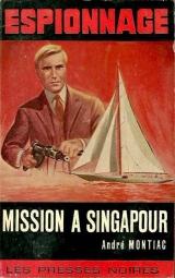 Montiac - Mission a Singapour