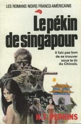 Perkins - Le pekin de Singapour