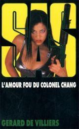 Villiers - L'amour fou du Colonel Chang