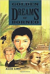 Alex Ling - Golden Dreams Of Borneo